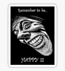 Remember to be Happy ~ The T Sticker