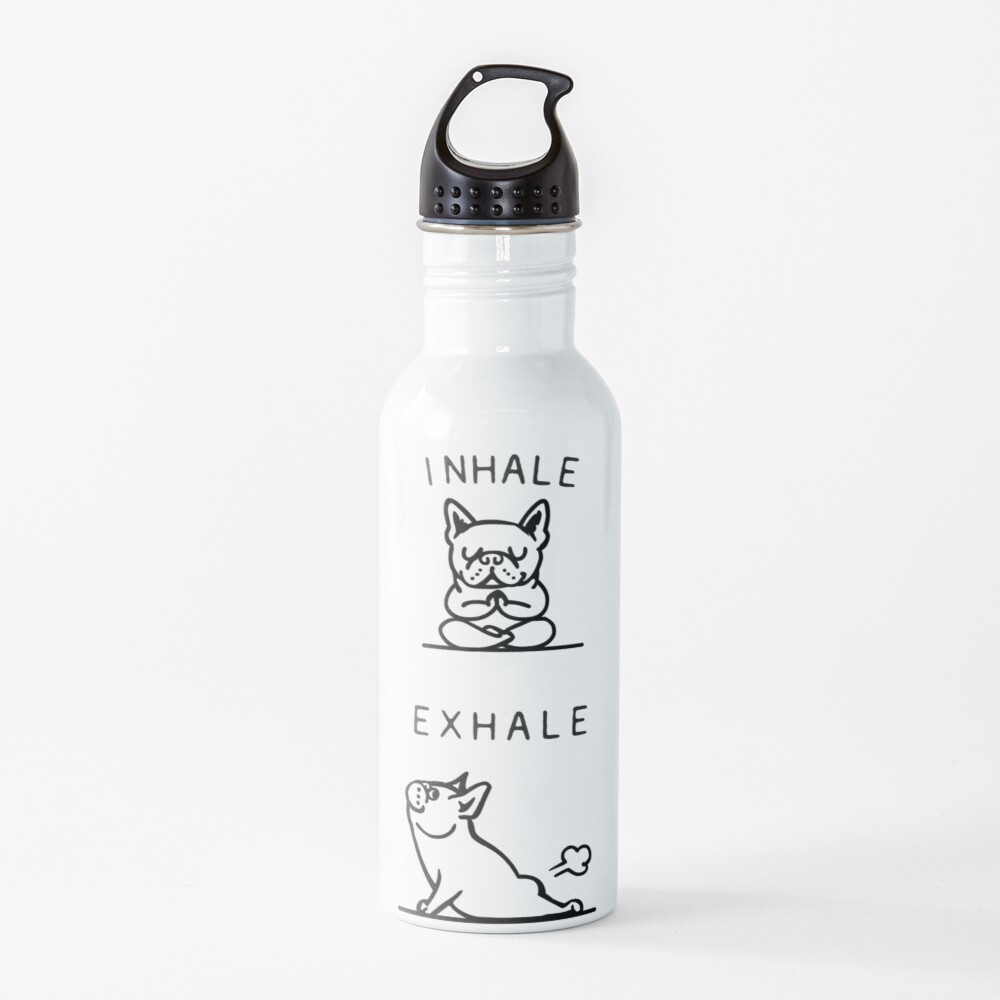Inhale Exhale Frenchie Water Bottle