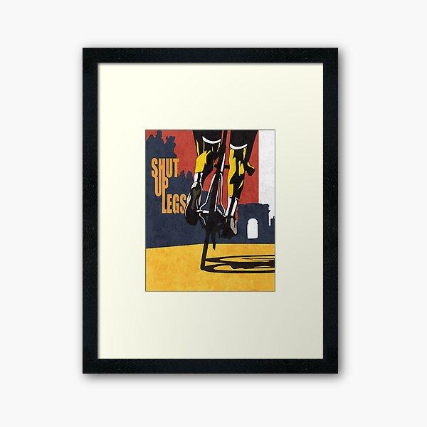retro styled Tour de France cycling illustration poster print: SHUT UP LEGS Framed Art Print