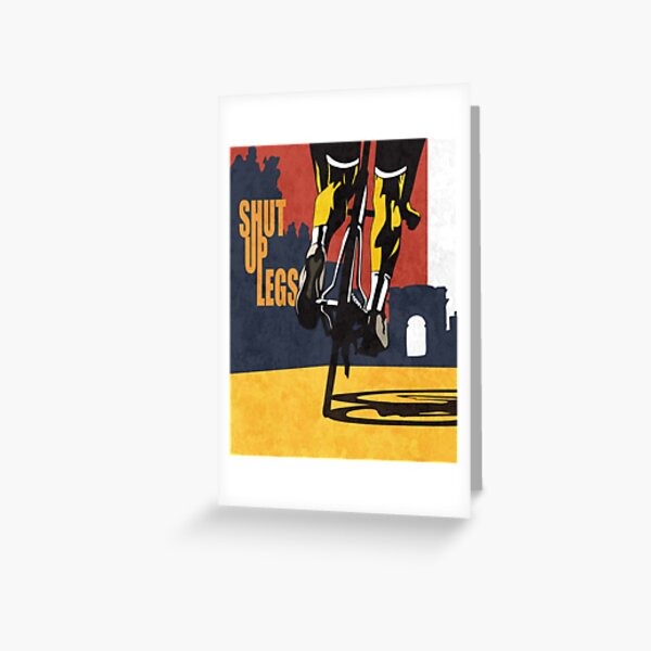 retro styled Tour de France cycling illustration poster print: SHUT UP LEGS Greeting Card