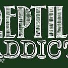 Reptile Addict (White Type) by smilobar