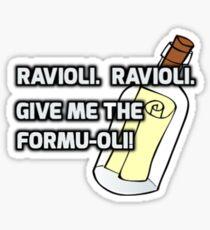 Ravioli!  Ravioli! Sticker