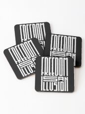 freedom is an illusion Coasters