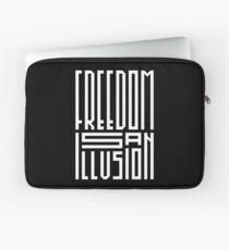freedom is an illusion Laptop Sleeve