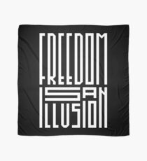 freedom is an illusion Scarf
