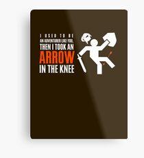 Arrow in the Knee Metal Print