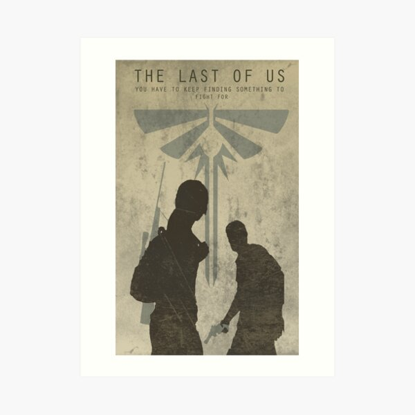 The Last Of Us Game Poster Art Print