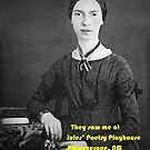 Emily Dickinson at Jules Poetry Playhouse by Jules Nyquist