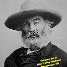 Walt Whitman at Jules Poetry Playhouse by Jules Nyquist