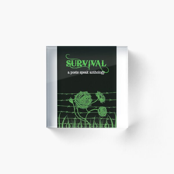 Survival book cover from a poets speak anthology  Acrylic Block