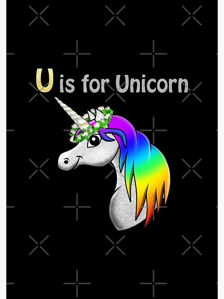 Unicorn Statement  - U is for Unicorn by talgursmusthave