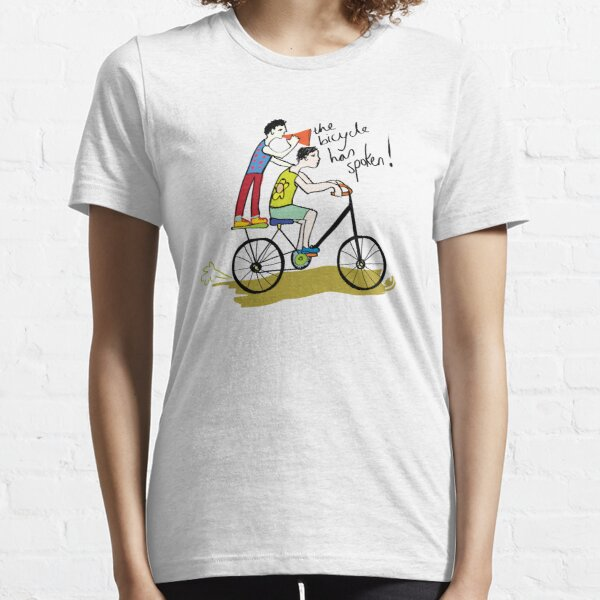 The Bicycle has Spoken! Essential T-Shirt