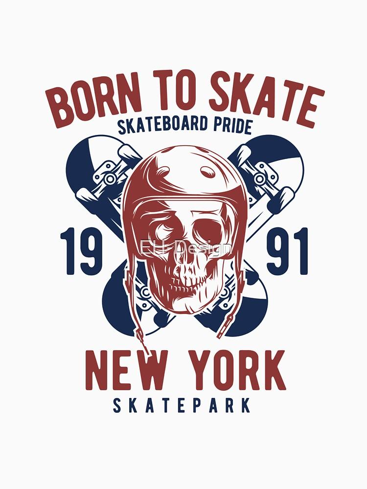 Born to Skate von EH-Design