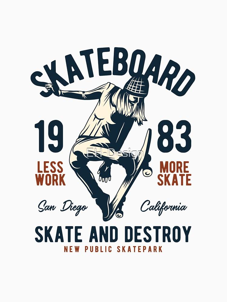 Less Work More Skate von EH-Design