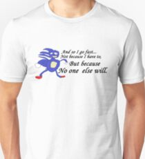So I Go Fast - Sanic Unisex T-Shirt