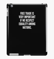 Vinilo o funda para iPad Free trade is very important if we respect equality among nations
