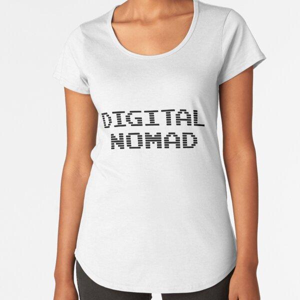 Digital Nomad Premium Scoop T-Shirt