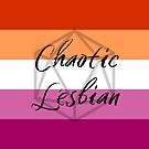 Chaotic Lesbian by QueerStitches
