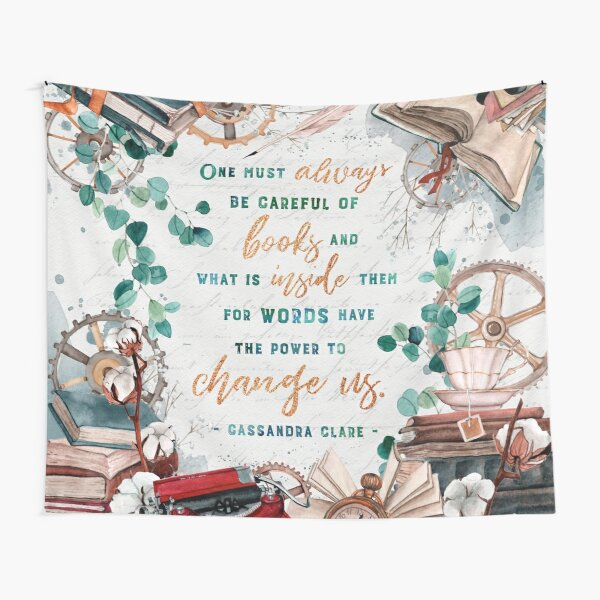 Be careful of books Tapestry