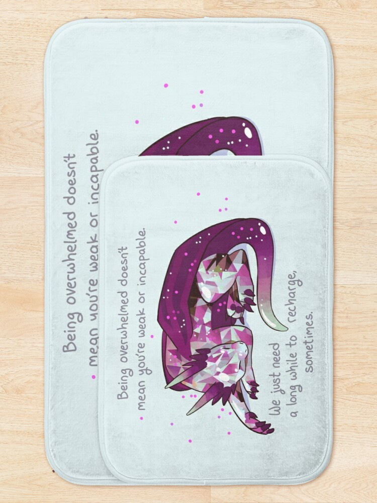 """Alternate view of """"Being overwhelmed doesn't mean you're weak or incapable"""" Gemstone Dragon Bath Mat"""