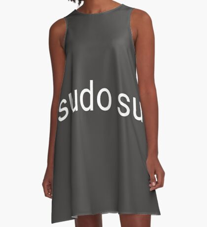 sudo su command A-Line Dress
