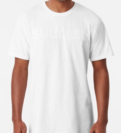 sudo su command Long T-Shirt