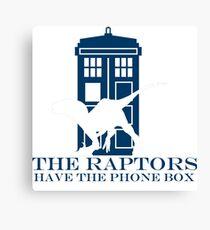 The raptors have the phone box 2 Canvas Print