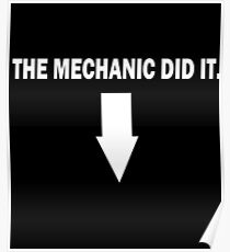 THE MECHANIC DID IT. Poster