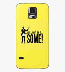 Awe...wait for it...some ! AWESOME Case/Skin for Samsung Galaxy