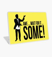 Awe...wait for it...some ! AWESOME Laptop Skin