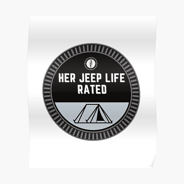 Her Jeep Life Trail Rated Hobby Badge - Camping Poster