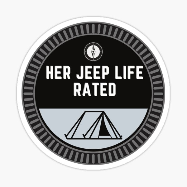 Her Jeep Life Trail Rated Hobby Badge - Camping Sticker