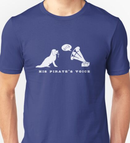 His Pirate's Voice (White) T-Shirt