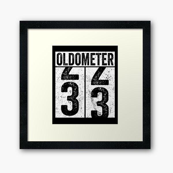 Oldometer 33 años Lámina enmarcada