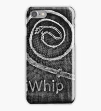 iWhip iPhone Case/Skin