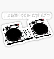 No Requests 2 Sticker