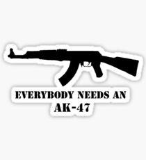 Everybody needs an AK Sticker