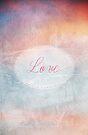 Love by Denise Abé