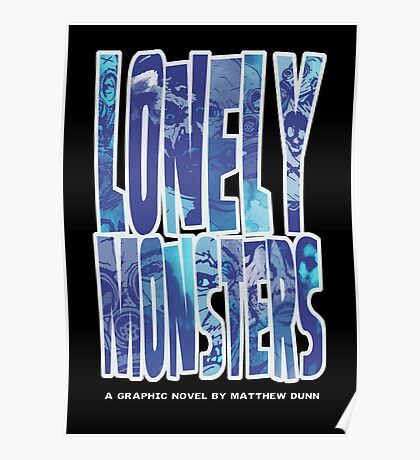 Lonely Monsters (Second Printing Cover) Poster