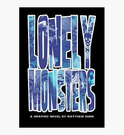 Lonely Monsters (Second Printing Cover) Photographic Print