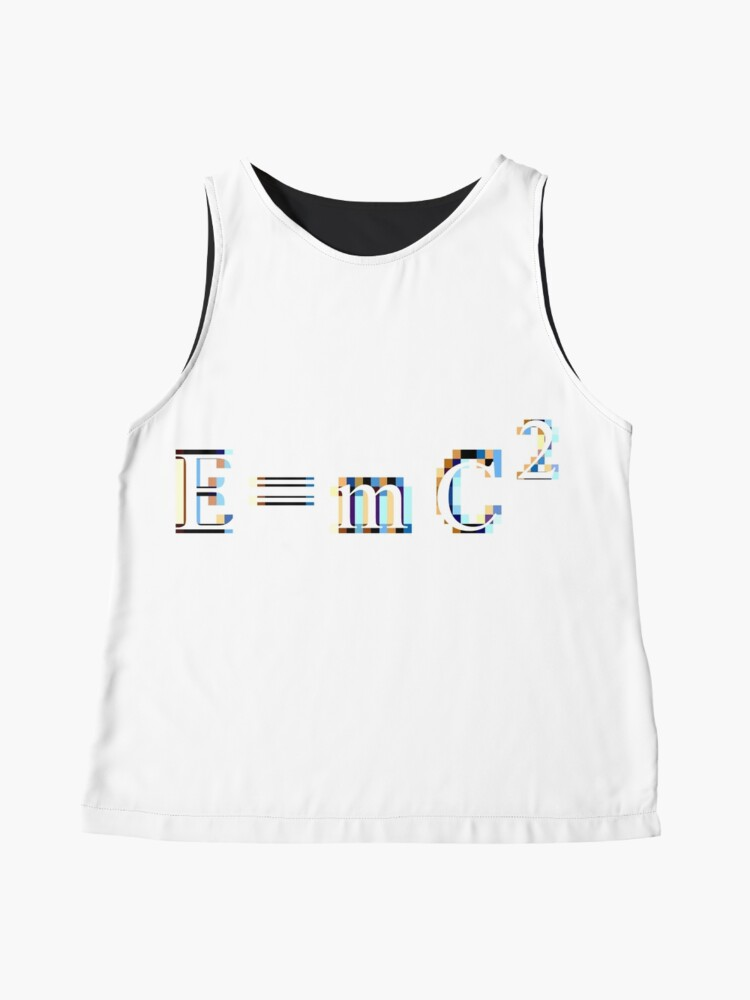 Alternate view of E = mC² #Equation derived by the twentieth-century physicist Albert #Einstein, in which E is #Energy, m is mass, and C² is Speed of Light squared, or multiplied by itself - #Relativity Sleeveless Top