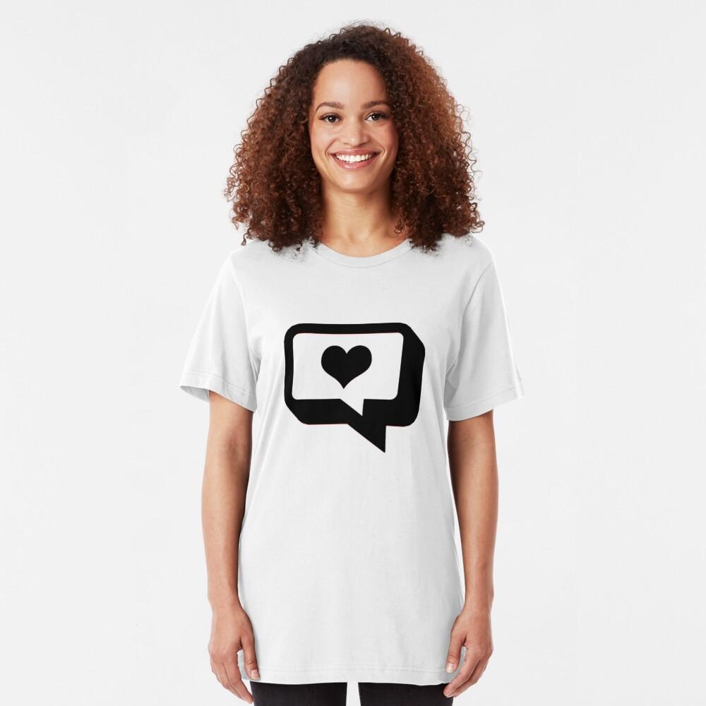Love Talk. Slim Fit T-Shirt