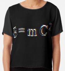 E = mC² #Equation derived by the twentieth-century physicist Albert #Einstein, in which E is #Energy, m is mass, and C² is Speed of Light squared, or multiplied by itself - #Relativity Chiffon Top