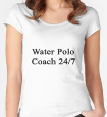 Water Polo Coach 24/7  Women's Fitted Scoop T-Shirt
