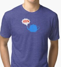 418: I'm a teapot Tri-blend T-Shirt