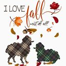 Sheep Lovers - I Love Fall Most of All  by IconicTee