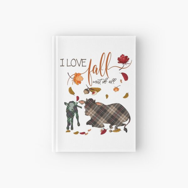 Cow Lovers - I Love Fall Most of All  Hardcover Journal