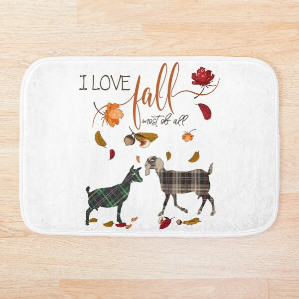 Goat Lovers - I Love Fall Most of All  Bath Mat