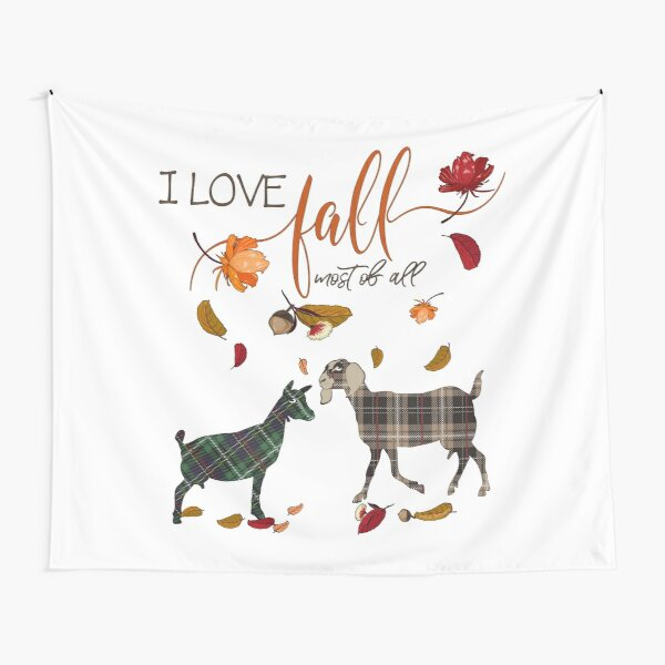Goat Lovers - I Love Fall Most of All  Tapestry