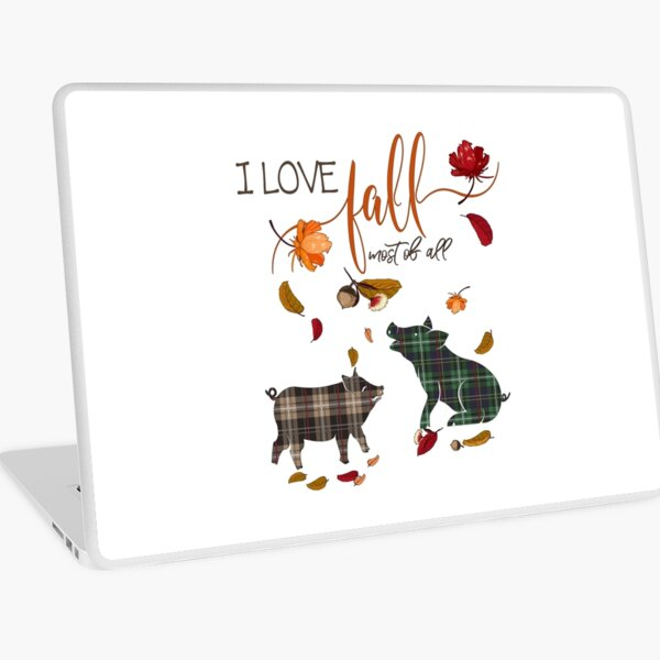 Pig Lovers - I Love Fall Most of All  Laptop Skin